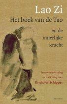 Lao Zi - Het boek van de Tao en de Innerlijke kracht