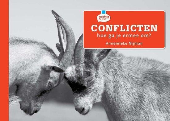 Krachtig & kort - Conflicten, hoe ga je er mee om? - Annemieke Nijman |