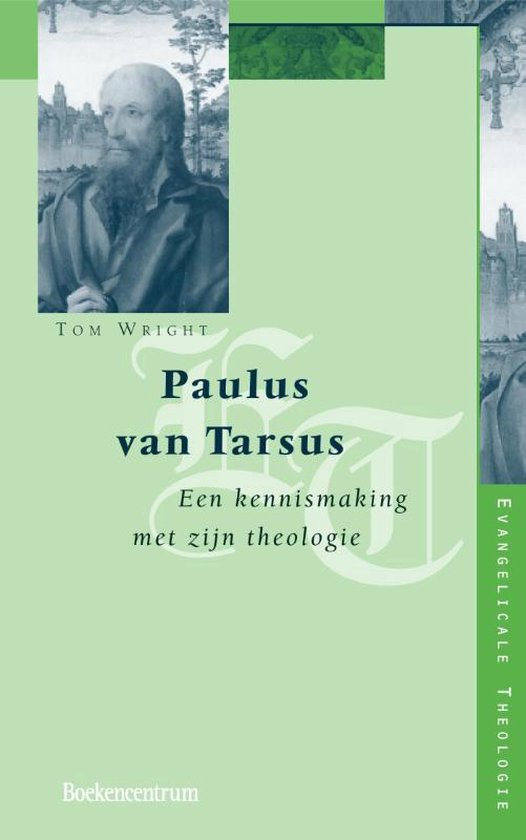 Evangelicale Theologie 1 -   Paulus van Tarsus