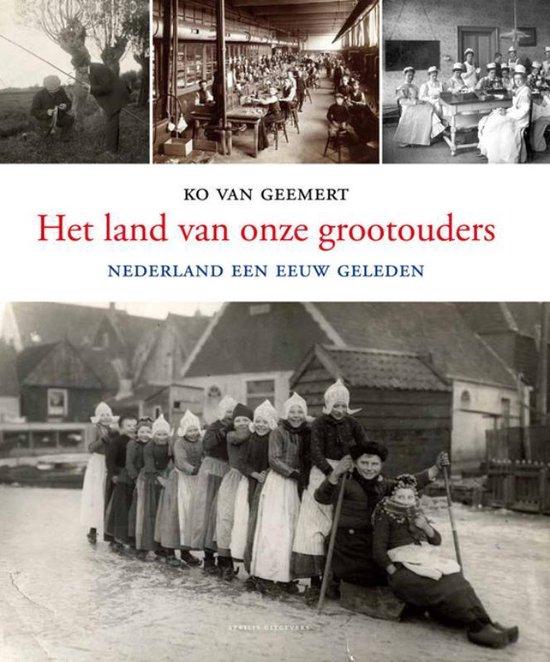 Het land van onze grootouders - Ko van Gemert pdf epub