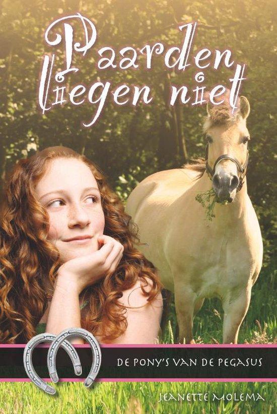 De pony's van de Pegasus 1 - Paarden liegen niet - Jeanette Molema pdf epub