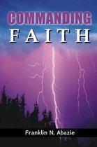 Commanding Faith