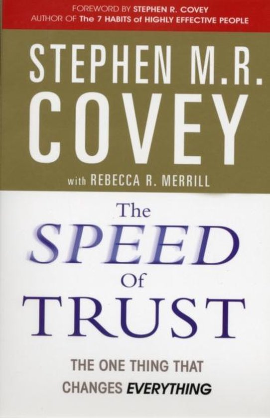 Boek cover The Speed of Trust van Stephen M.R. Covey (Paperback)