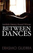 Boek cover Between Dances van Erasmo Guerra