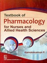 Textbook of Pharmacology for Nurses and Allied Health Sciences