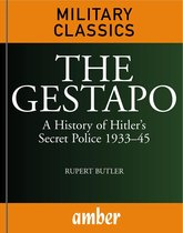 Boek cover The Gestapo: A History of Hitlers Secret Police 193345 van Rupert Butler