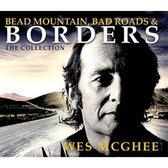 Bead Mountain, Bad Roads And Border