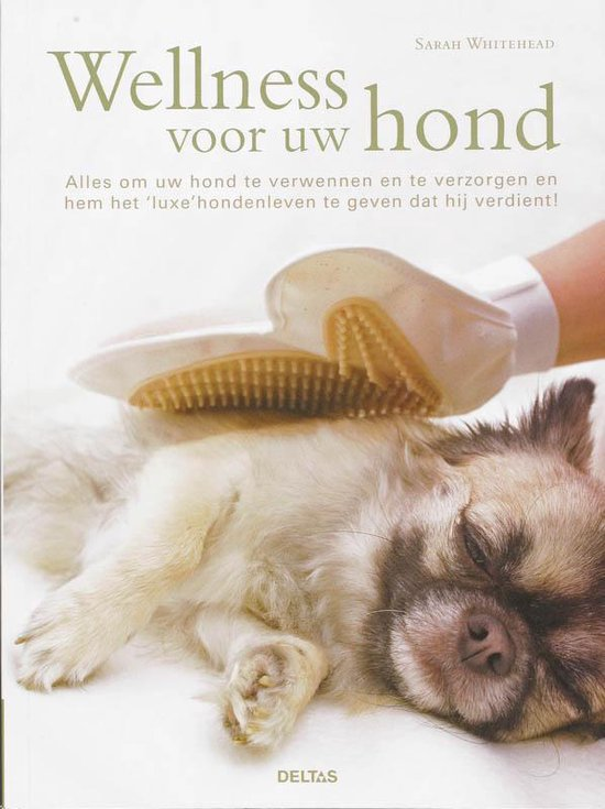 Wellness Voor Uw Hond - Sarah Whitehead  