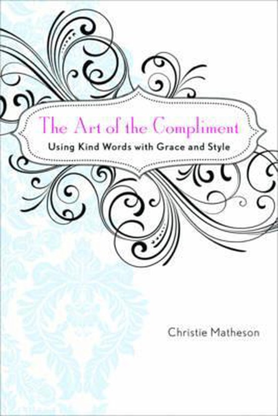 The Art of the Compliment
