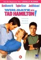 Win A Date With Tad Hamilton (D)