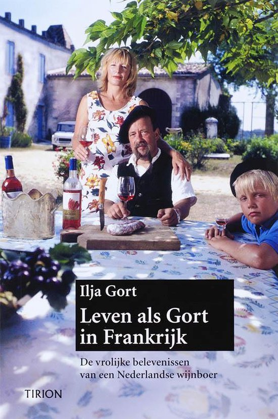 Leven Als Gort In Frankrijk - Ilja Gort pdf epub