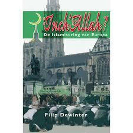 Inch Allah - Filip dewinter |