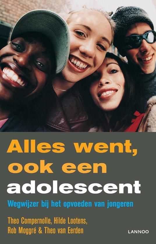 Alles went, ook een adolescent - Theo Compernolle | Fthsonline.com
