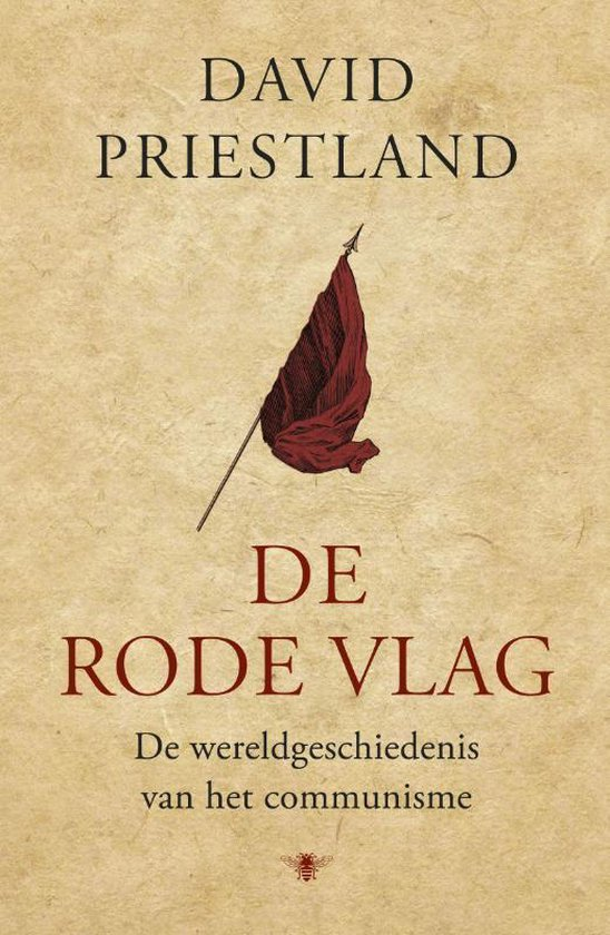 De rode vlag - David Priestland   Fthsonline.com