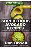 Superfoods Avocado Recipes