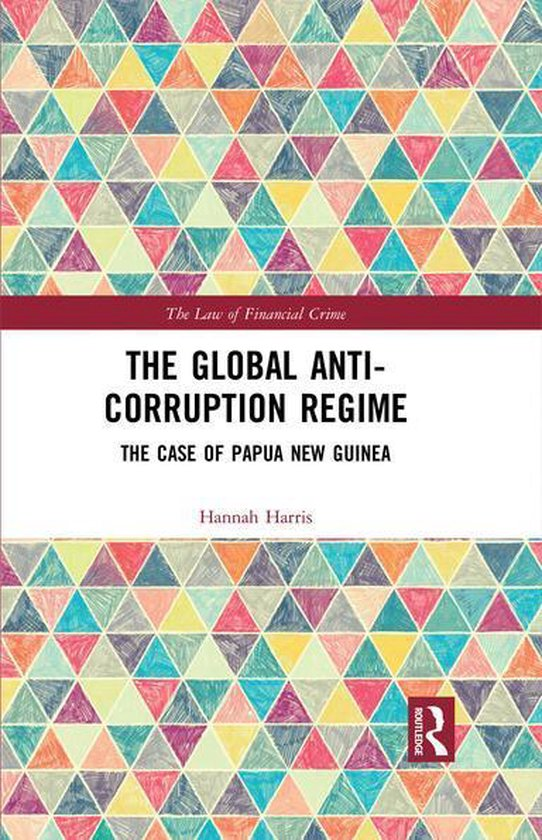 The Global Anti-Corruption Regime