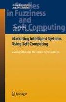 Marketing Intelligent Systems Using Soft Computing