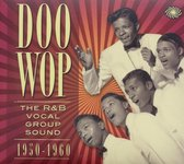 Doo Wop: The R&B Vocal Group Sound 1950-1960