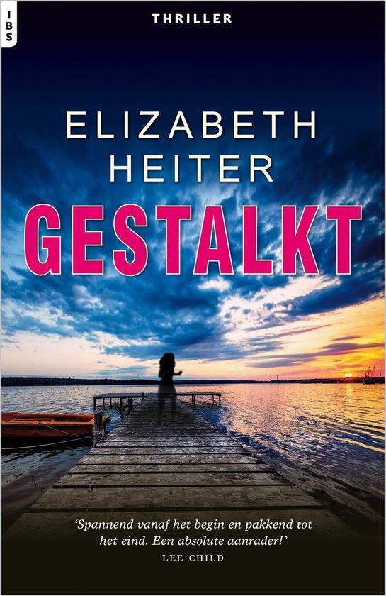 Gestalkt - Elizabeth Heiter pdf epub