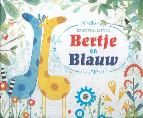 Bertje en Blauw - Kristyna Litten |