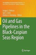 Oil and Gas Pipelines in the Black-Caspian Seas Region