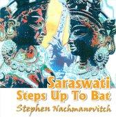 Saraswati Steps Up to Bat