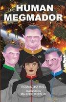 The Human Megmador