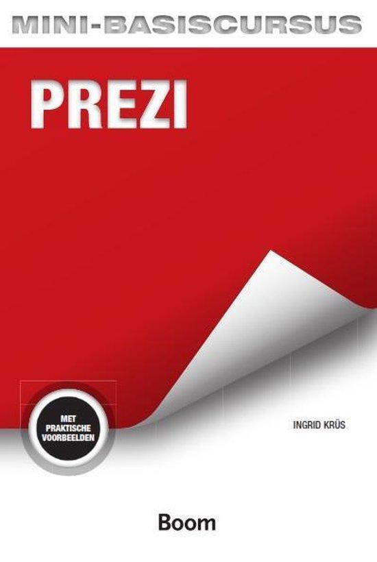 Basiscursus - Mini-basiscursus Prezi - Ingrid Krüs pdf epub