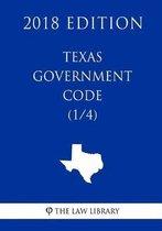Texas Government Code (1/4) (2018 Edition)