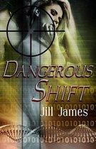 Dangerous Shift