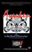 Awaken to the Island of Destruction