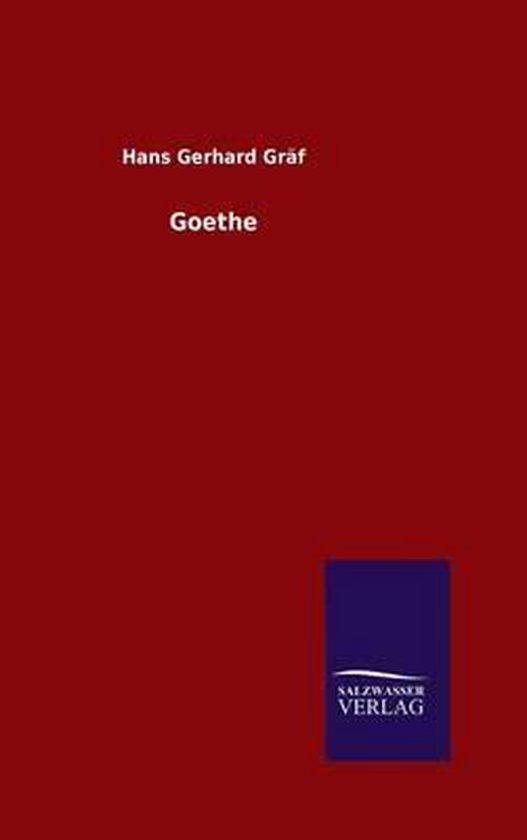 Boek cover Goethe van Hans Gerhard Gräf (Hardcover)