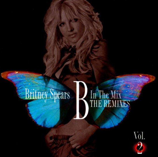 B In The Mix, The Remixes Vol