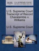 U.S. Supreme Court Transcript of Record Charalambis V. Williams