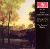 Mendelssohn: String Quartets, Opp. 12, 13, 81