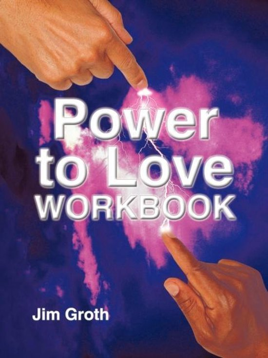The Power to Love Workbook