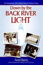 Boek cover Down by the Back River Light van Ann Davis