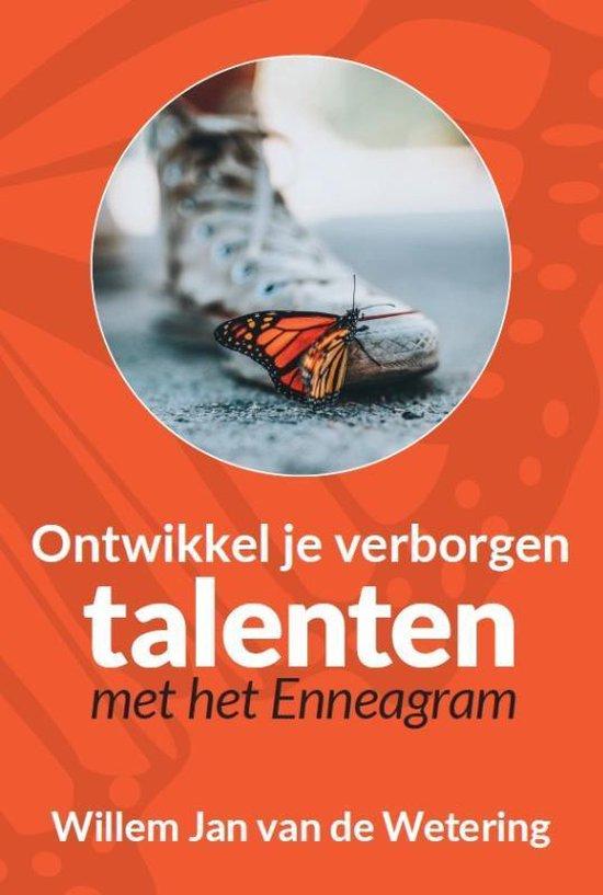 Ontwikkel je verborgen talenten met het enneagram - Willem Jan van de Wetering | Readingchampions.org.uk