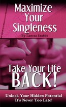 Maximize Your Singleness
