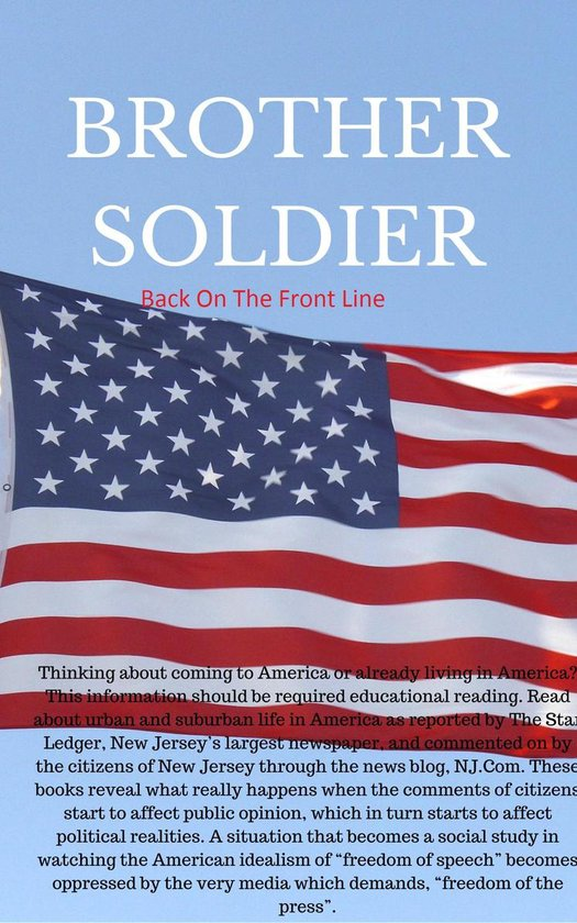 ''Brother Soldier Back On The Front Line''