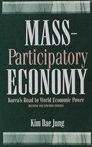 Mass Participatory Economy