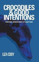 Crocodiles & Good Intentions