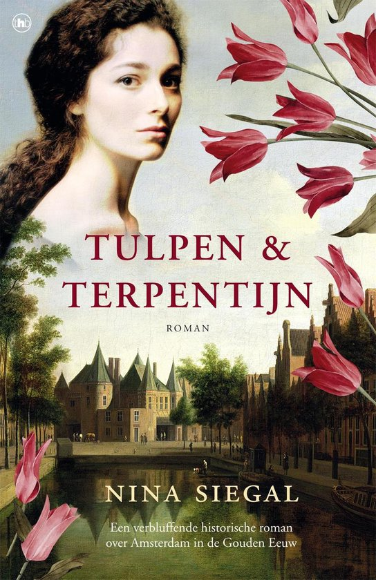 Tulpen & terpentijn - Nina Siegal |