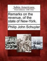 Remarks on the Revenue, of the State of New-York.