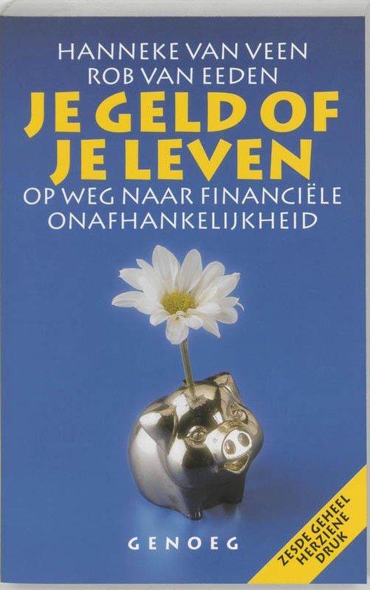 Je Geld Of Je Leven - Rob Van Eeden |