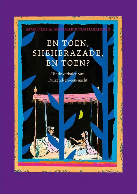 En toen, Sheherazade, en toen? - Imme Dros |