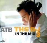 Atb-Dj In The Mix 3