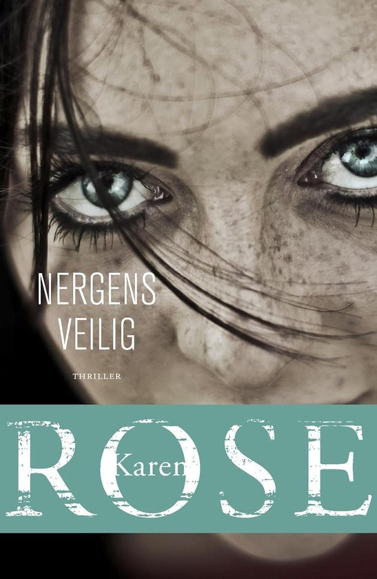 Nergens veilig - Karen Rose |