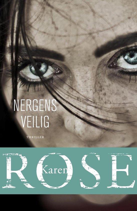 Boek cover Nergens veilig van Karen Rose (Onbekend)