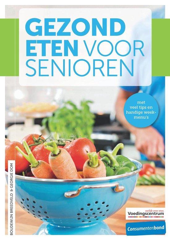 Gezond eten voor senioren - Georgie Dom |
